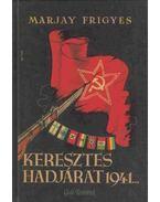 Keresztes hadjárat 1941... - Marjay Frigyes