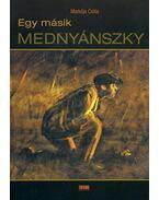 Egy másik Mednyánszky - Markója Csilla