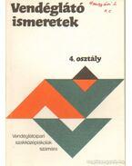 Vendéglátó ismeretek 4. osztály - Markovits Györgyi