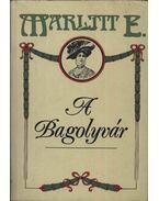 A Bagolyvár - Marlitt, E.
