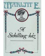 A Schilling-ház - Marlitt, E.