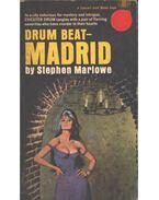 Drum Beat - Madrid - Marlowe, Stephen