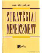 Stratégiai menedzsment - Marosán György