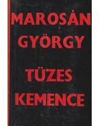 Tüzes kemence - Marosán György