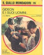 Gideon e i suoi uomini - Marric,J.J.