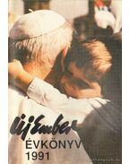 Új ember évkönyv 1991 - Marsall Ágnes (szerk.), Kipke Tamás, Rónay László, Szerdahelyi Csongor