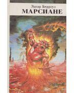 A marsiak (orosz) - Edgar Rice Burroughs