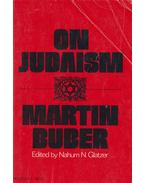 On Judaism - Martin Buber