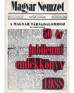 Magyar Nemzet 50 év jubileumi emlékkönyv 1938-1988 - Martin József
