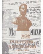 Pulitzer-Antológia 1989-1999 - Martin József