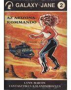 Az Arizona-kommandó - Martin, Lynn