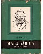 Marx Károly életrajza