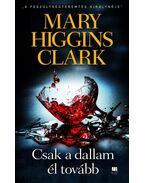 Csak a dallam él tovább - Mary Higgins Clark