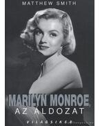 Marilyn Monroe, az áldozat