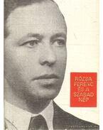 Rózsa Ferenc és a szabad nép (mini) - Máté György