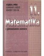 Matematika 11. - Hajnal Imre, Számadó László, Békéssy Szilvia