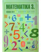 Matematika 3. - Matematika 3. gyakorló II. kötet