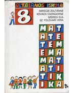 Matematika 8. - Imrecze Zoltánné, Kovács Csongorné, Szeredi Éva, Sz. Földvári Vera