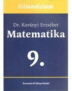 Matematika a gimnáziumok 9. osztálya számára