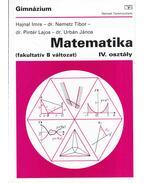 Matematika IV. osztály (fakultatív B változat)