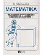 Matematika - Munkatankönyv speciális szakiskolák számára I-II.