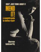 Mend it! - Maureen Goldsworthy
