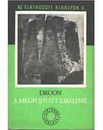 Az elátkozott királyok II. - A megfojtott királyné - Maurice Druon