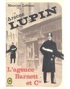 L'agence Barnett et Cie - Maurice Leblanc