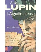 L'aiguille creuse - Maurice Leblanc