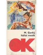 Itáliai mesék - Maxim Gorkij