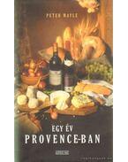 Egy év Provence-ban - Mayle, Peter