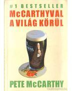 McCarthyval a világ körül - McCarthy, Pete
