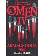 Omen IV - Armageddon 2000. - McGill, Gordon