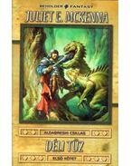 Déli tűz I. kötet - McKenna, Juliet E.