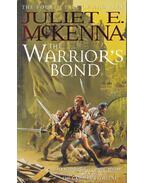 The Warrior's Bond - McKenna, Juliet E.