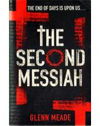 The Second Messiah - Meade, Glenn
