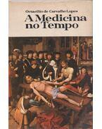 A Medicina no Tempo