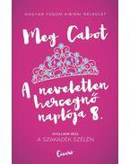 A neveletlen hercegnő naplója 8. - Meg Cabot