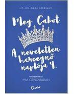 Mia Genoviában - A neveletlen hercegnő naplója 4. - Meg Cabot