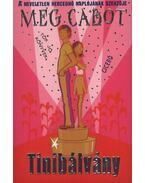 Tinibálvány - Meg Cabot