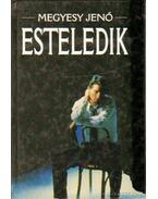Esteledik - Megyesy Jenő