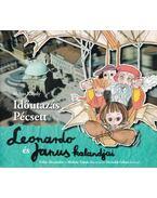 Időutazás Pécsett - Leonardo és Janus kalandjai - Méhes Károly