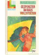 Gespenster im Haus Waldfrieden - Meissel, Wilhelm