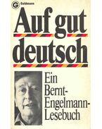 Auf gut deutsch - MENNE, LOTHAR (hsg)