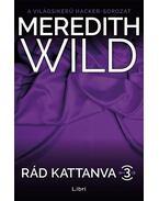 Rád kattanva 3. - Meredith Wild