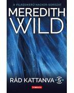 Rád kattanva 5. - Hard Love - Meredith Wild