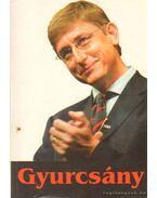 Gyurcsány a magyar sajtó tükrében - Merényi Miklós (szerk.)
