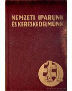 Nemzeti kereskedelmünk és iparunk - Mester Kálmán (szerk.)