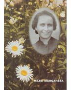 Mezei Margaréta - Mester Margit Mária
