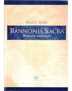 Pannonia Sacra - Mészáros István